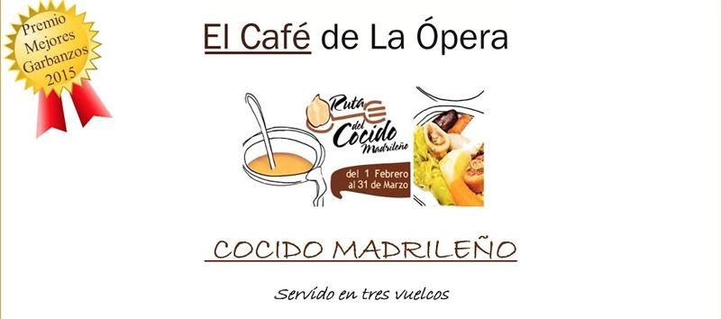 Cocido madrileño del Café de la Opera
